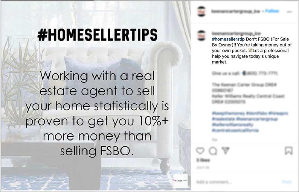 An instagram post of an agent saying that FSBO homes sell for 10 percent less.