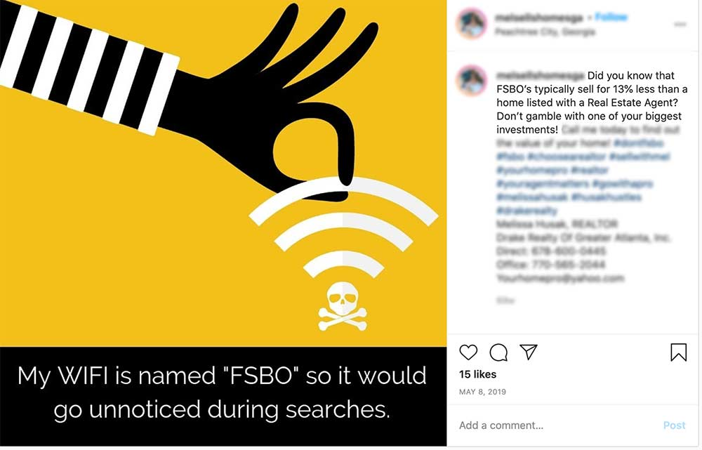 An instagram post of an agent saying that FSBO homes sell for 13 percent less.