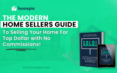 The Modern Home Sellers Guide To Selling Your Home For Top Dollar with No Commissions!